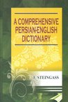 A Comprehensive Persian English Dictionary (Revised, Enlarged, and Entirely Reconstructed Edition)