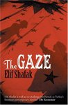 The Gaze by Elif Shafak