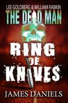 Ring of Knives (The Dead Man, #2)