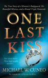 One Last Kiss by Michael W. Cuneo