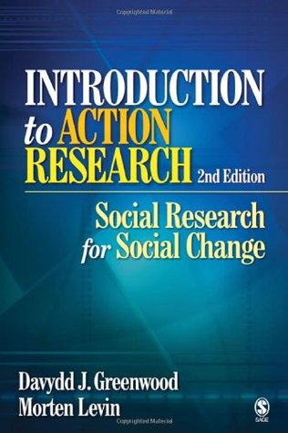 Introduction to Action Research by Davydd J. Greenwood