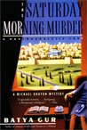 The Saturday Morning Murder (Michael Ohayon, #1)