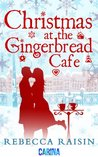 Christmas at the Gingerbread Cafe (The Gingerbread Cafe, #1)
