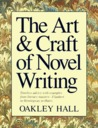 The Art and Craft of Novel Writing