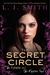 The Initiation and The Captive, Part I (The Secret Circle, #1-2)