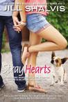 Stray Hearts (Animal Magnetism, #1 & 2)