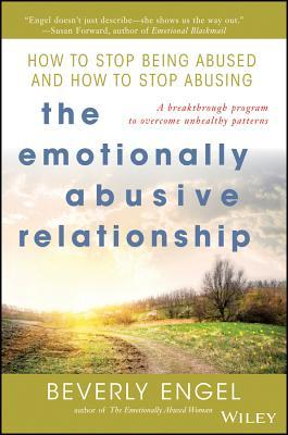 The Emotionally Abusive Relationship by Beverly Engel