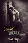 With You by Nashoda Rose