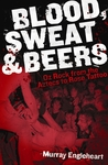 Blood, Sweat & Beers: Oz Rock from the Aztecs to Rose Tattoo