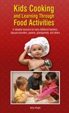 Kids Cooking and Learning Through Food Activities