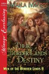 Their Border Lands Destiny by Marla Monroe