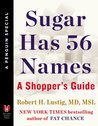 Sugar Has 56 Names: A Shopper's Guide (A Penguin Special from Hudson Street Press)