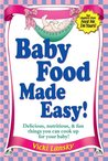 Baby Food Made Easy: Two free chapters from Feed Me, I'm Yours!