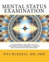 Mental Status Examination. 52 Challenging Cases, Model DSM-5 and ICD-10 Interviews, Questionnaires, and Cognitive Tests for Diagnosis and Treatment (The Mental Status Examination Series)