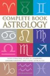 The Complete Book of Astrology