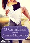 Promise Me, Cowboy (Carrigans of the Circle C, #1; Copper Mountain Rodeo, #3)