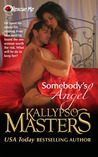 Somebody's Angel (Rescue Me Saga, #4)