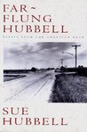 Far Flung Hubbell: Essays from the American Road