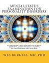 Mental Status Examination for Personality Disorders. 32 Challenging Cases, DSM-5 and ICD-10 Model Interviews, Questionnaires and Cognitive Tests for Diagnosis and Treatment