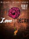 Love and Decay, Vol. Two by Rachel Higginson