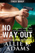 No Way Out (TREX, #3)