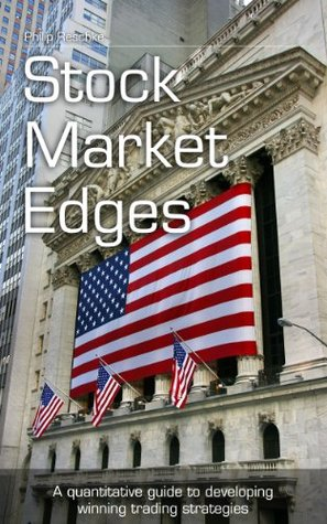 Stock market edges a quantitative guide to developing winning trading strategies pdf