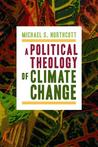 A Political Theology of Climate Change
