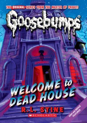 Welcome to Dead House (Classic Goosebumps #13)