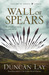 Wall of Spears (Empire of Bones #3)