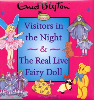 The Real Fairy Doll & Visitors in the Night
