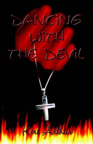 Dancing with the Devil by Keri Arthur