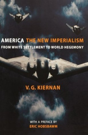 America: The New Imperialism from White Settlement to World Hegemony