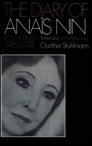 The Diary of Anaïs Nin, Vol. 7 by Anaïs Nin