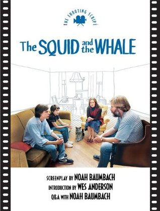 The Squid and the Whale by Noah Baumbach