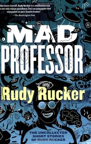 Mad Professor by Rudy Rucker