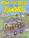 On The Road With The Ramones by Monte A. Melnick; Frank Meyer
