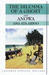 The Dilemma of a Ghost and Anowa