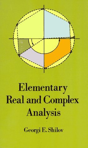 Elementary Real and Complex Analysis