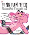 Pink Panther: The Ultimate Guide to the Coolest Cat in Town