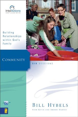 Community: Building Relationships Within God's Family