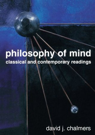 Philosophy of Mind: Classical and Contemporary Readings