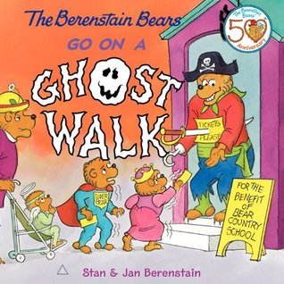 The Berenstain Bears Go on a Ghost Walk by Stan Berenstain