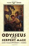Odysseus in the Serpent Maze (Young Heroes, #1)