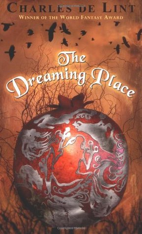 The Dreaming Place (Newford, #14)