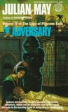 The Adversary (Saga of Pliocene Exile, #4)