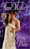 Daring the Duke (Lords of Intrigue, #2)