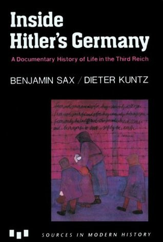 Inside Hitler's Germany: A Documentary History of Life in the Third Reich