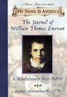 Journal Of William Thomas Emerson, A Revolutionary War Patriot (My Name Is America)