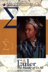 Euler: The Master of Us All