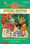 Logan Bruno, Boy Baby-Sitter (Baby-Sitters Club Special Edition Readers' Request)